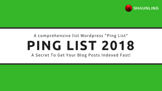 (Updated) New WordPress Ping List 2018!